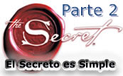 Parte 2.- El Secreto es Simple