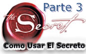 Parte 3.- Como usar el secreto